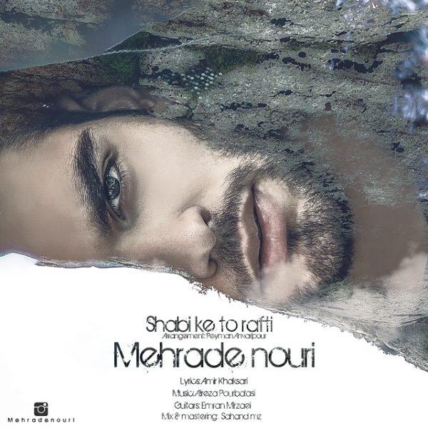 Mehrad Nouri - Shabi Ke To Rafti