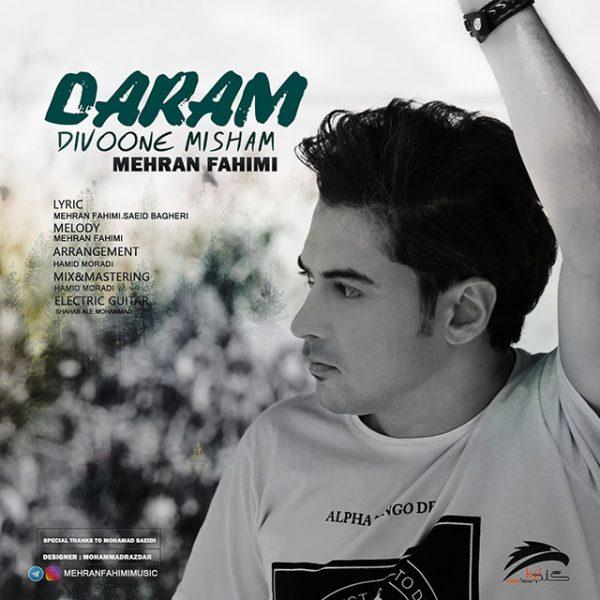 Mehran Fahimi - Daram Divooneh Misham