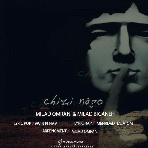 Milad Omrani & Milad Biganeh - Chizi Nagoo