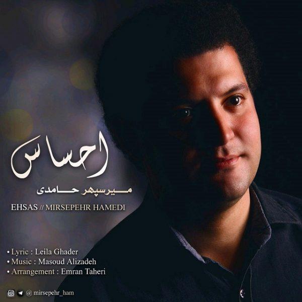 Mirspeher Hamedi - Ehsas