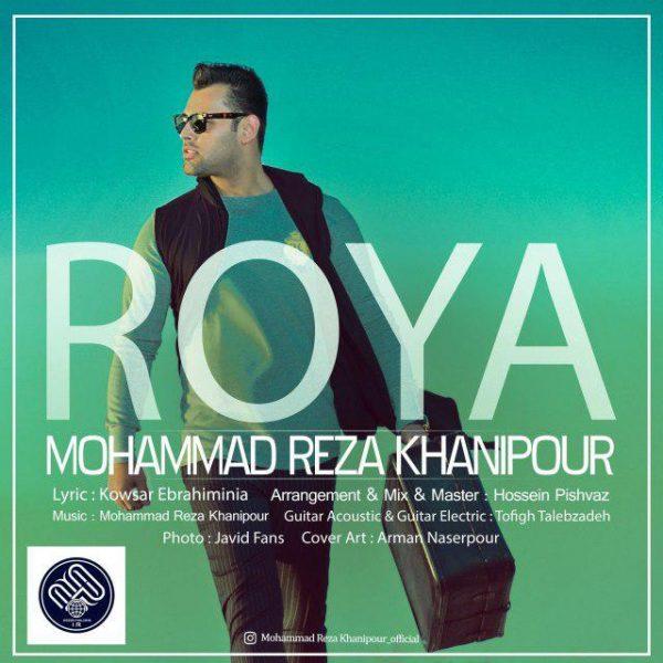 Mohammad Reza Khanipour - Roya