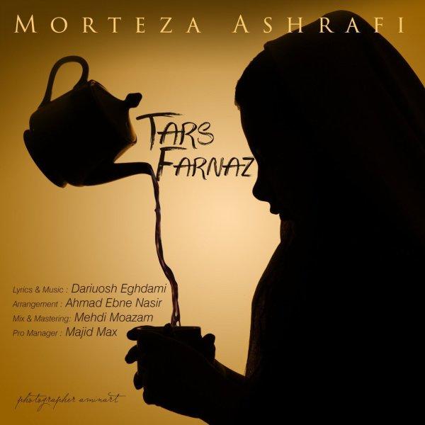 Morteza Ashrafi - Tars Farnaz