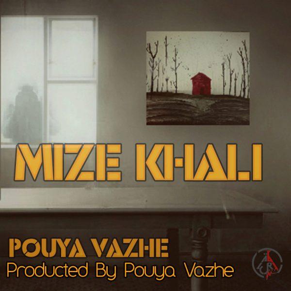 Pouya Vazhe - Mize Khali