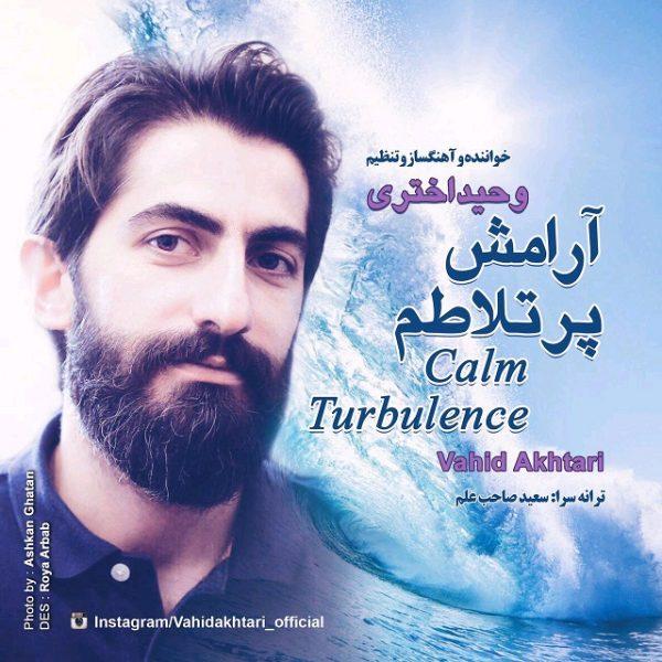 Vahid Akhtari - Arameshe Por Talatom