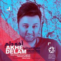Mehrzad Amirkhani – Akhe Delam