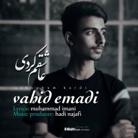 Vahid Emadi – Ashegham Kardi