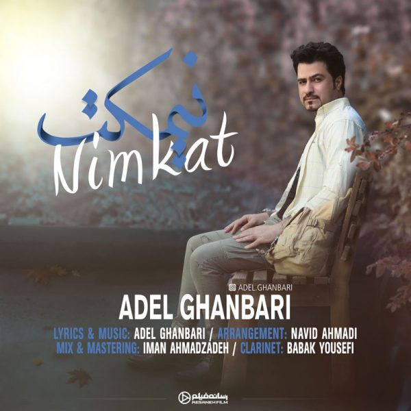 Adel Ghanbari - Nimkat