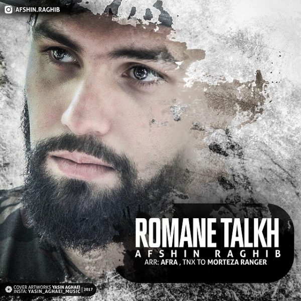 Afshin Raghib - Romane Talkh