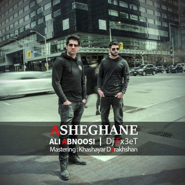 Ali Abnoosi - Asheghane (Ft. Dj Ex3et)