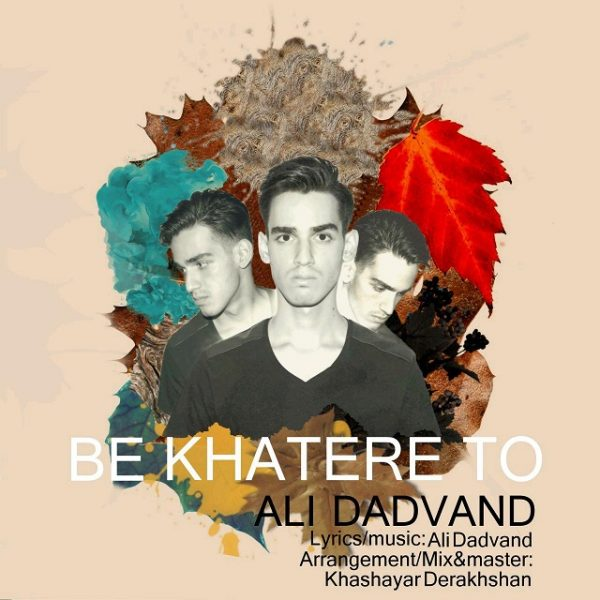 Ali Dadvand - Be Khatere To
