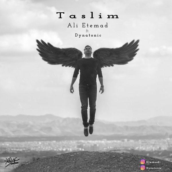 Ali Etemad - Taslim (Ft. Dynatonic)