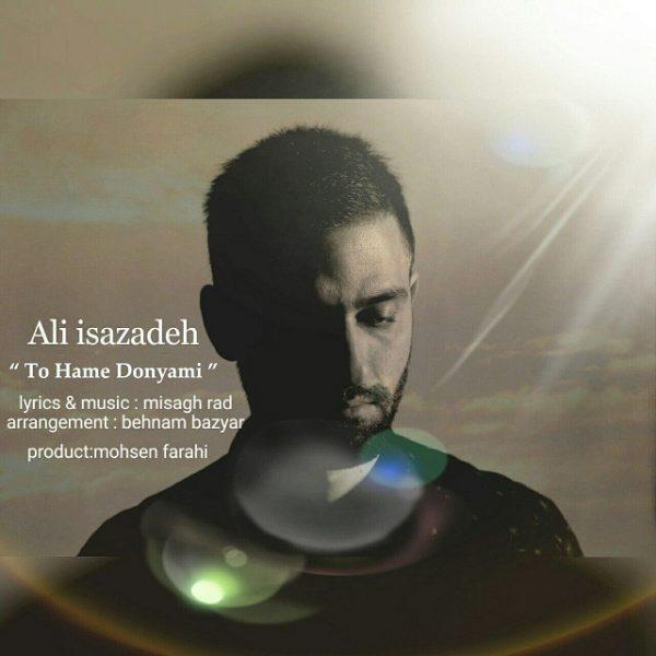 Ali Isazadeh - To Hame Donyami