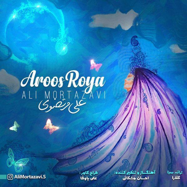 Ali Mortazavi - Aroos Roya