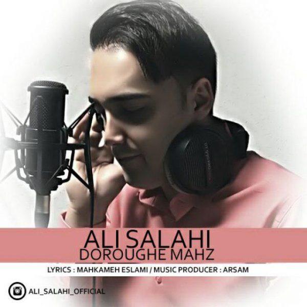 Ali Salahi - Doroughe Mahz