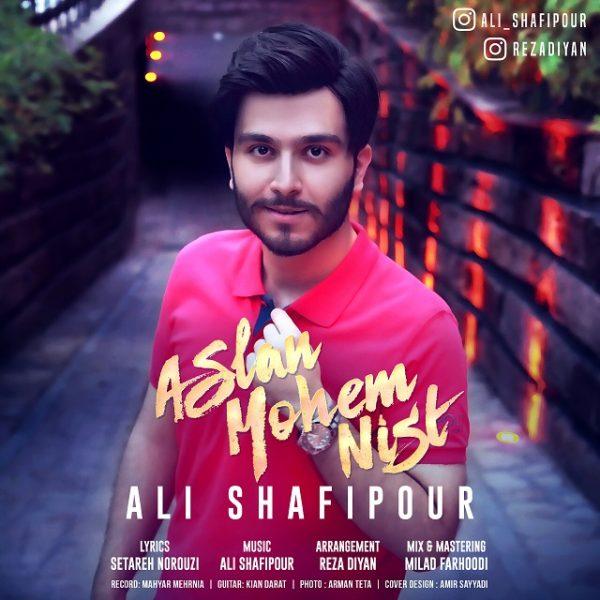 Ali Shafipour - Aslan Mohem Nist