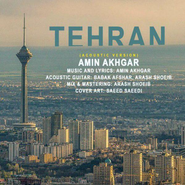 Amin Akhgar - Tehran (Acoustic Version)