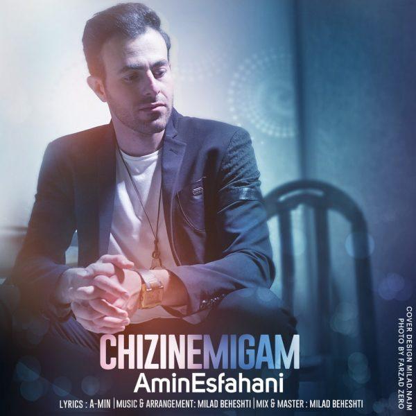 Amin Esfahani - Chizi Nemigam