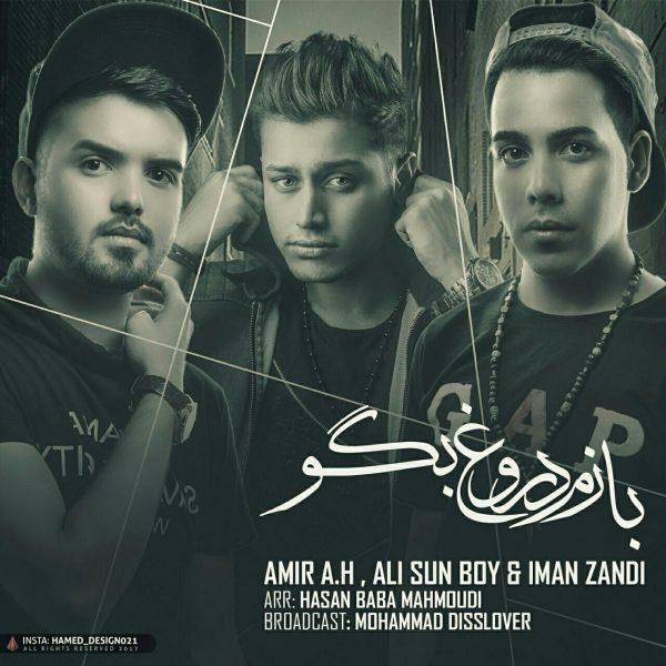 Amir A.H & Ali Sun Boy & Iman Zandi - Bazam Dorough Bego