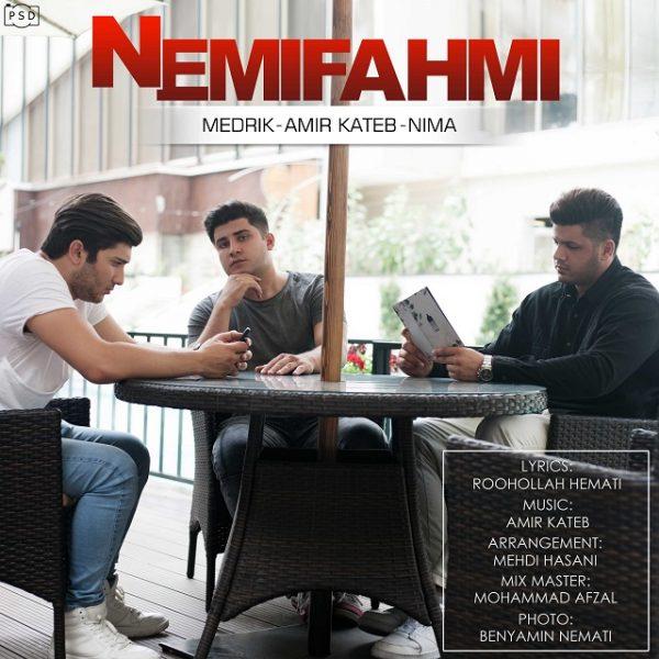 Amir Kateb - Nemifahmi (Ft. Medrik & Nima)