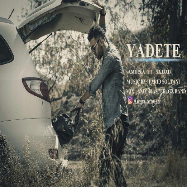 Amir SA - Yadete (Ft Sajjad)