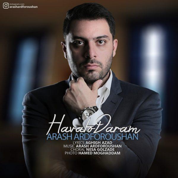 Arash Ardforoushan - Havato Daram