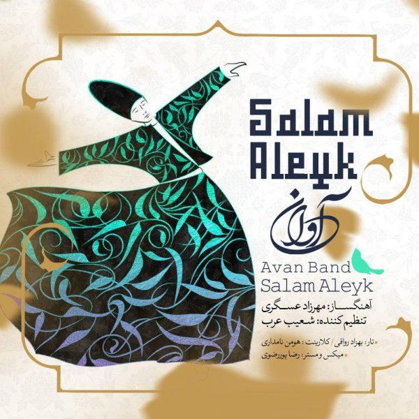 Avan Band - Salam Aleyk