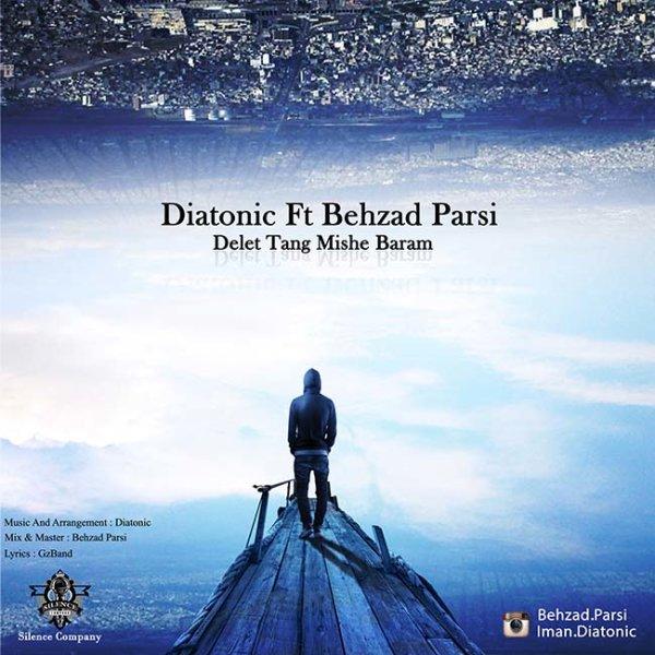 Diatonic - Delet Tang Mishe Baram (Ft Behzad Parsi)