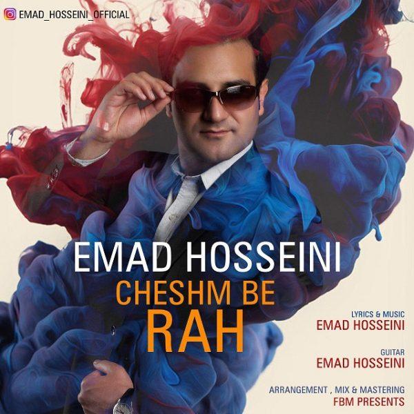 Emad Hosseini - Cheshm Be Rah
