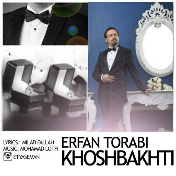 Erfan Torabi - Khoshbakhti
