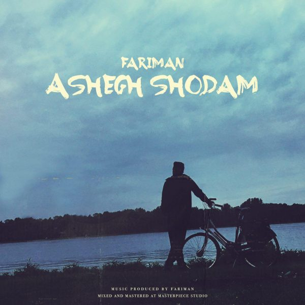 Fariman - Ashegh Shodam