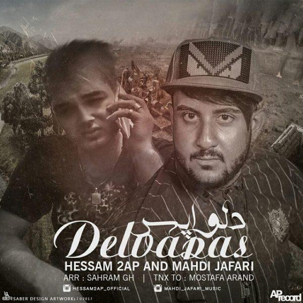Hessam 2Ap & Mahdi Jafari - Delvapasi