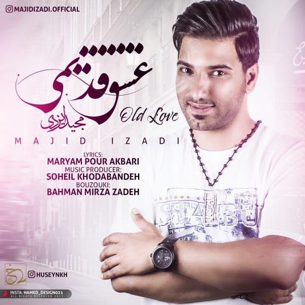 Majid Izadi - Eshghe Ghadimi