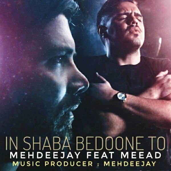Mehdeejay - Inshaba Bedooneto (Ft. Meead)