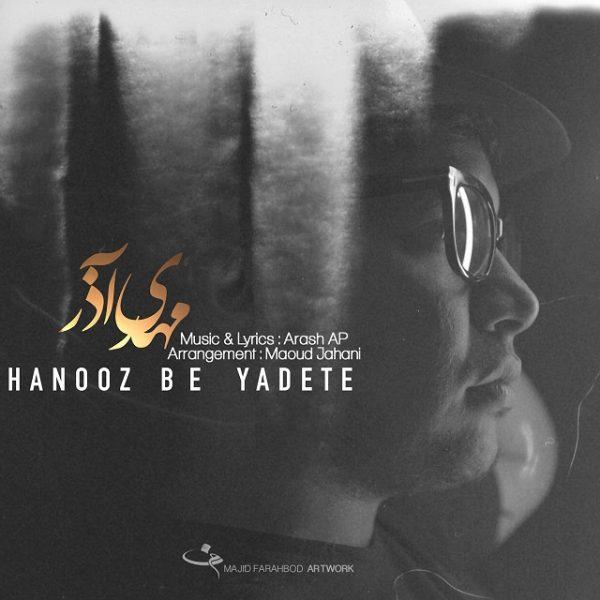 Mehdi Azar - Hanooz Be Yadete