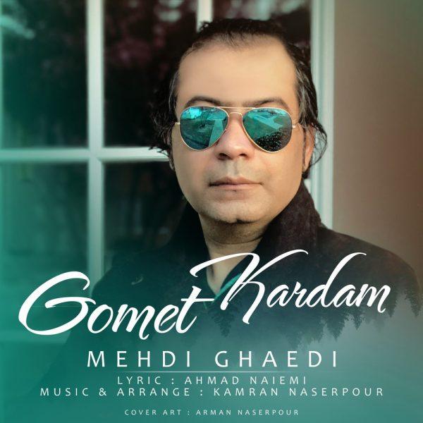 Mehdi Ghaedi - Gomet Kardam