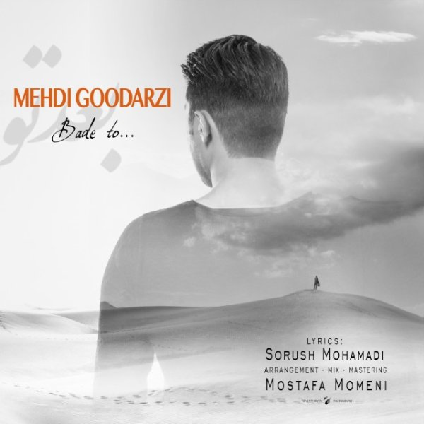 Mehdi Goodarzi - Bade To