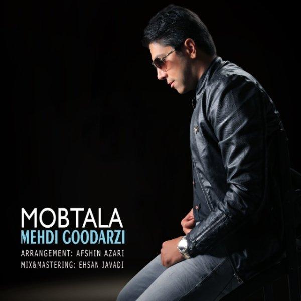 Mehdi Goodarzi - Mobtala