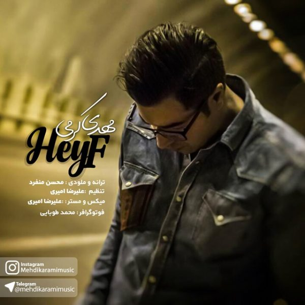 Mehdi Karami - Heyf
