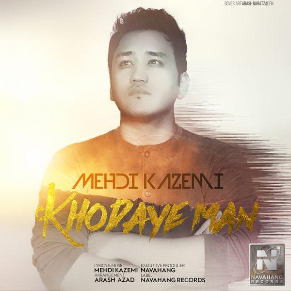 Mehdi Kazemi - Khodaye Man