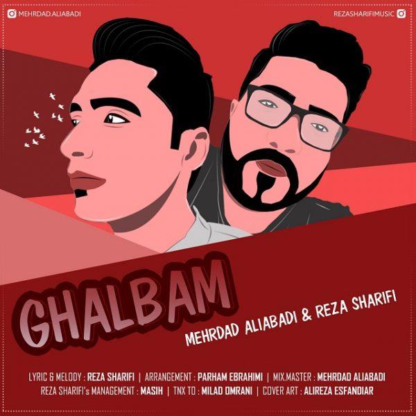 Mehrdad Aliabadi & Reza Sharifi - Ghalbam
