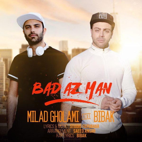 Milad Gholami - Bad Az Man (Ft. Mohammad Bibak)