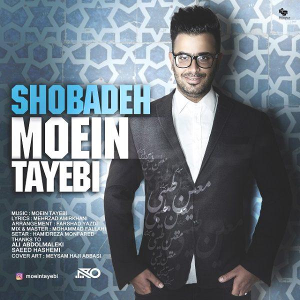 Moein Tayebi - Shobadeh