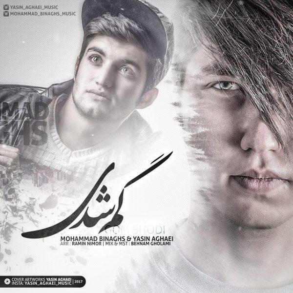 Mohammad Binaghs & Yasin Aghaei - Gom Shodi