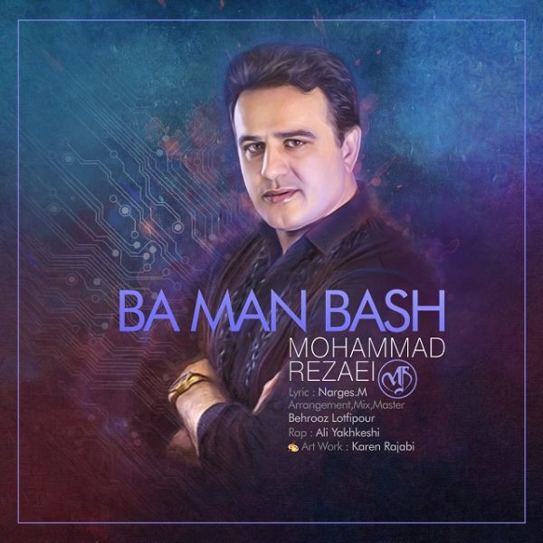 Mohammad Rezaei - Ba Man Bash