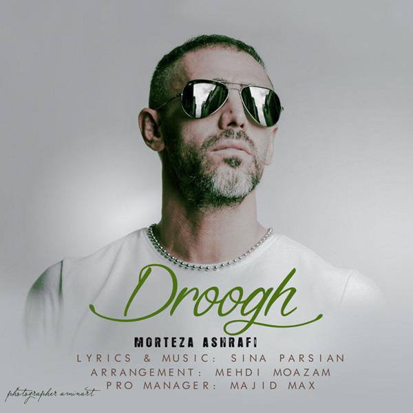 Morteza Ashrafi - Droogh
