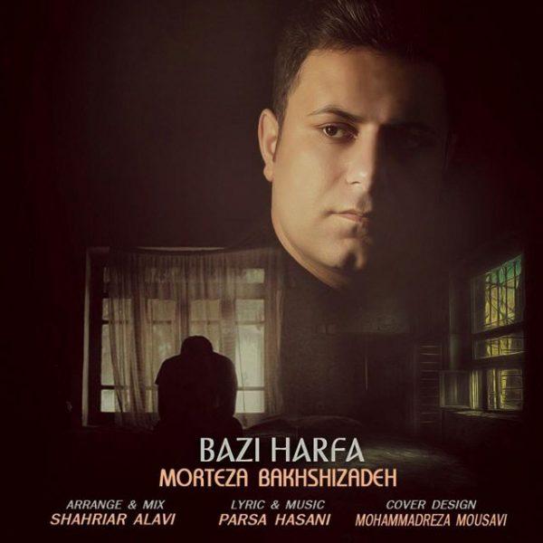 Morteza Bakhshizadeh - Bazi Harfa