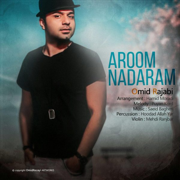 Omid Rajabi - Aroom Nadaram