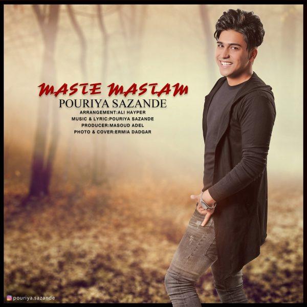 Pouriya Sazande - Maste Mastam