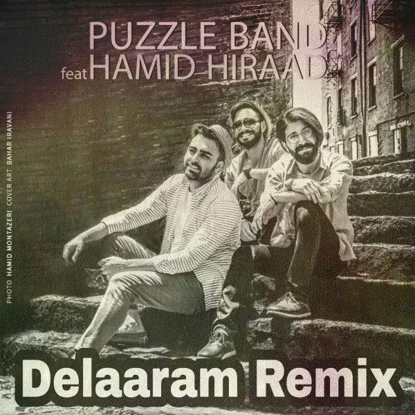 Puzzle Band - Delaaram (Ft. Hamid Hiraad) (Remix)