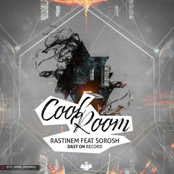Rastinem - Cool Room (Ft. Sorosh)